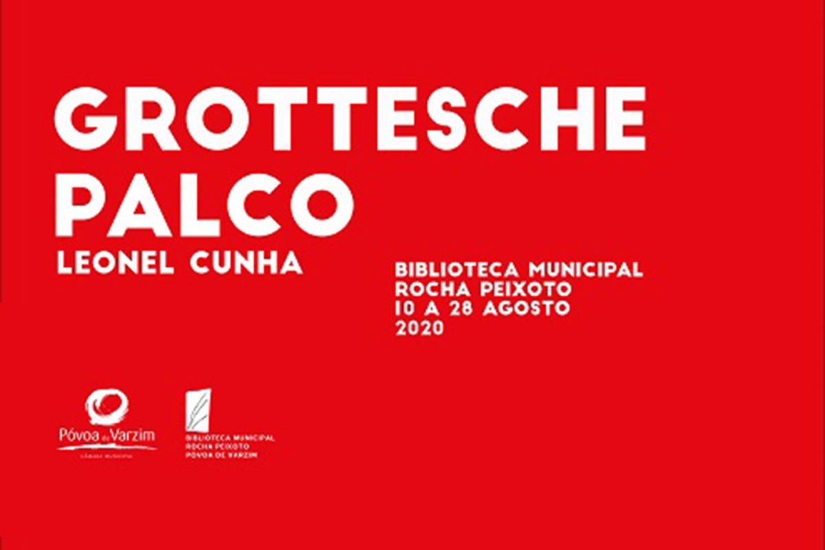 "Leonel Cunha Expõe ""Grottesche Palco"" na Biblioteca"